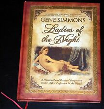 Gene Simmons LADIES OF THE NIGHT Hardcover Book 2008 1st Print KISS