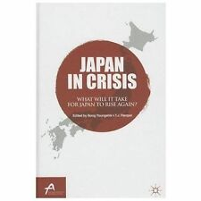 Asan-Palgrave Macmillan: Japan in Crisis : What Will It Take for Japan to...