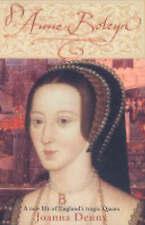 Anne Boleyn: A New Life of England's Tragic Queen, Joanna Denny, New Book