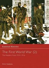 The First World War (2) : The Western Front 1914-1916 Vol. 2 by Peter Simkins...