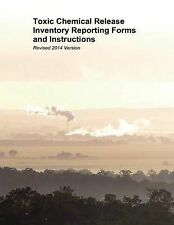 Toxic Chemical Release Inventory Reporting Forms Instructions Revised 2014 Versi