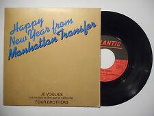 THE MANHATTAN TRANSFER : JE VOULAIS / FOUR BROTHERS ♦ 45 TOURS PORT GRATUIT ♦