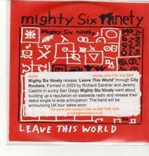 (CZ926) Mighty Six Ninety, Leave This World - 2005 DJ CD