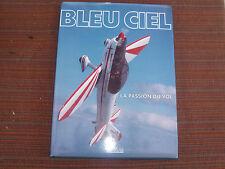 AERONAUTIQUE BLEU CIEL LA PASSION DU VOL RUSSEL MUNSON EDITIONS ATLAS 1990