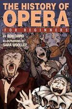 The History of Opera For Beginners, David, Ron, New Books