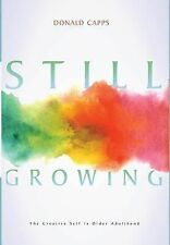 Still Growing by Donald Capps (2014, Hardcover)