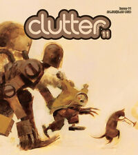 CLUTTER MAGAZINE 11 ROBOTS, GUNS & GIRLS ASHLEY WOOD BIGSHOT TOYWORKS LUKE CHUEH