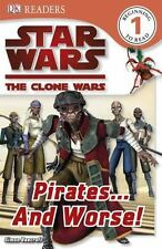 DK Readers: Star Wars: The Clone Wars: Pirates . . . and Worse!-ExLibrary