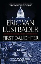 First Daughter - New - Lustbader, Eric Van - Hardcover