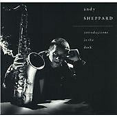Andy Sheppard - Introductions in the Dark (CD)