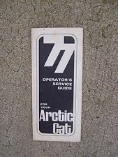 1977 Arctic Cat Snowmobile Operator Service Guide Manual  MORE IN OUR STORE  R