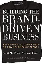 Building the Brand-Driven Business: Operationalize Your Brand to Drive-ExLibrary