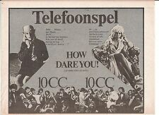 TEN CC How Dare You 1976 Dutch Press ADVERT 12x8 inches