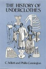 Dover Fashion and Costumes: The History of Underclothes by Phillis Cunnington...