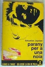 PARANY PER A UNA NOIA - SEBASTIEN JAPRISOT - EDICIONS 62 1963 - VER DESCRIPCIÓN