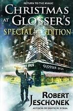 Christmas at Glosser's Special Edition by Robert Jeschonek (2013, Paperback)