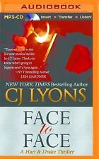 Hart and Drake: Face to Face 3 by C. J. Lyons (2016, MP3 CD, Unabridged)