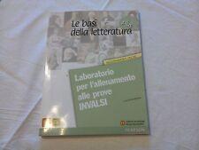 Le Basi della Letteratura Plus -Laboratorio per l'allenamento alle prove INVALSI