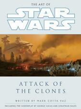 The Art of Star Wars, Episode II - Attack of the Clones, Lucas, George, Vaz, Mar