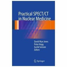 Practical SPECT/CT in Nuclear Medicine (2013, Paperback)