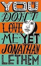 You Don't Love Me Yet Lethem, Jonathan Paperback