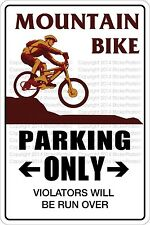 "Metal Sign Mountain Bike Parking Only 8"" x 12"" Aluminum NS 396"