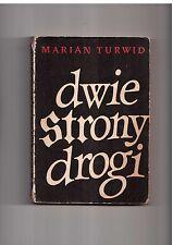 Marian Turwid Dwie strony drogi 1983