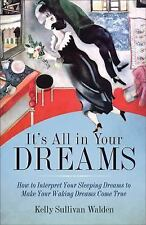 New, It's All in Your Dreams: Five Portals to an Awakened Life, Walden, Kelly Su