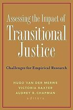 Assessing the Impact of Transitional Justice: Challenges for Empirical Research,