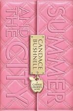 Summer and the City Carrie Diaries, Book 2)