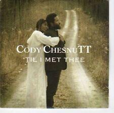 (EA816) Cody Chesnutt, 'Til I Met Thee - DJ CD