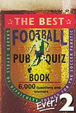 The Best Football Pub Quiz Book Ever: 2,GOOD Book