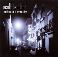 Nocturnes & Serenades by Scott Hamilton (CD, Aug-2006, Concord Jazz)