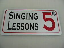 SINGING LESSONS Metal Sign 4 Play House Theater Back Stage Drama Class