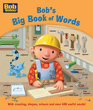 Bob's Big Book of Words: with Counting, Shapes, Colours and Over 400 Useful Word