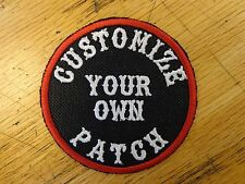 """CUSTOM EMBROIDERED PATCH 3"""" ROUND SAYING PATCH MADE IN USA BIKER VEST PATCH"""