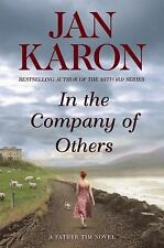 A Mitford Novel: In the Company of Others 11 by Jan Karon (2010, Hardcover)