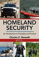 Homeland Security: An Introduction to Principles and Practice