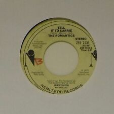 "THE ROMANTICS 'TELL IT TO CARRIE' US IMPORT 7"" SINGLE PROMO COPY"
