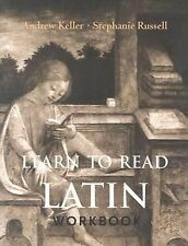 Learn to Read Latin Workbook by Keller, Andrew, Russell, Stephanie