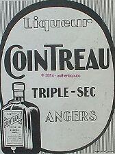 PUBLICITE LIQUEUR COINTREAU TRIPLE SEC ANGERS DE 1910 FRENCH AD PUB RARE