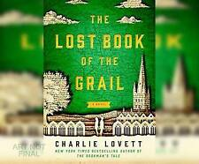 The Lost Book of the Grail by Charlie Lovett (CD-Audio, 2017)