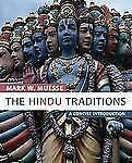 The Hindu Traditions: A Concise Introduction, Mark W. Muesse, Good Book