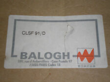 New! Balogh CLSF91/D Printed Circuit Board PCB CLSF 91/D