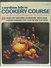 Cordon Bleu Cookery Course. Be A Better Cook-In Your Own Time Own Home Issue 64.
