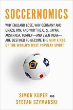 Soccernomics: Why England Loses, Why Germany and Brazil Win, and Why the U.S., J