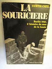 """Curtis Cate """"La Souricière"""" (Berlin 1961;l'histoire du Mur de la Honte° /1980"""