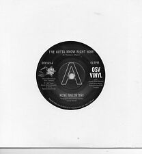 ROSE VALENTINE- I'VE GOTTA KNOW RIGHT NOW/SUSAN BARRETT-WHAT'S IT GONNA BE  DEMO