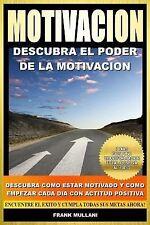 Libros de Autoayuda: Motivacion - Descubra el Poder de la Motivacion :...