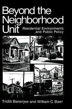 Beyond the Neighborhood Unit: Residential Environments and Public Policy (Enviro